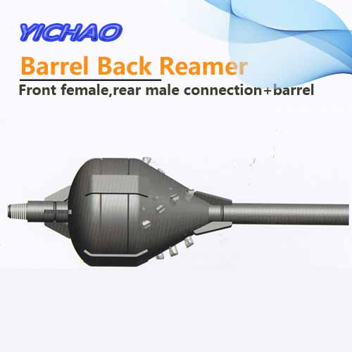 Barrel back reamer with front female rear male connection